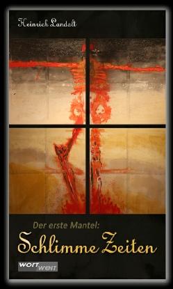 Buchcover von Schlimme Zeiten 1